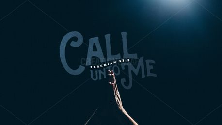 Call Unto Me Sermon Slide (83341)