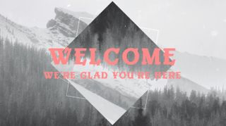 Snowy Mountain Welcome