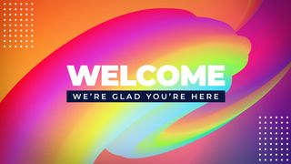 Welcome Color Slide