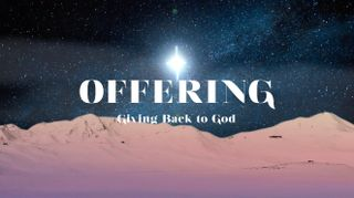 Star of Bethlehem Offering