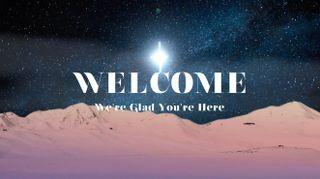 Star of Bethlehem Welcome
