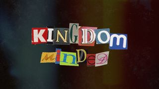 Kingdom Minded | Series