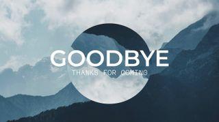 Mountain Parallax Goodbye