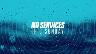 Services Cancelled Stills