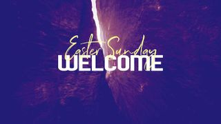 Easter Sunday Welcome Title