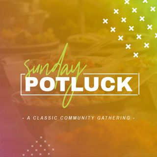 Sunday Potluck