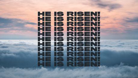 HE IS RISEN! (86469)