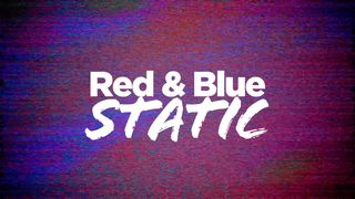 Red & Blue TV Static