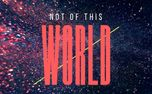 Not of this World (87284)