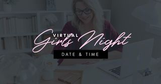 Virtual Girls Night