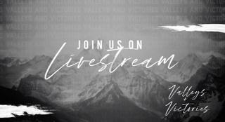 Valleys and Victories