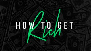 How to Get Rich Series