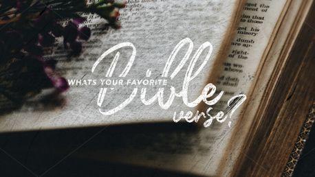 Favorite bible verse? (88187)