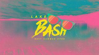 Lake Bash