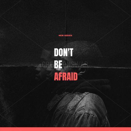 Don't be Afraid (88242)