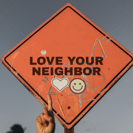 Love your Neighbor (88323)
