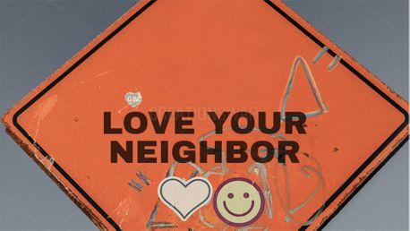 Love your Neighbor (88325)