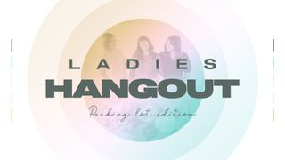 Ladies Hangout Slide