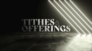 Tithes and Offerings Motion