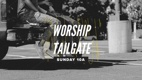 Worship Tailgate / Drive-In  (88710)