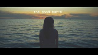 the good earth.