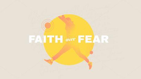 Faith Over Fear (89031)