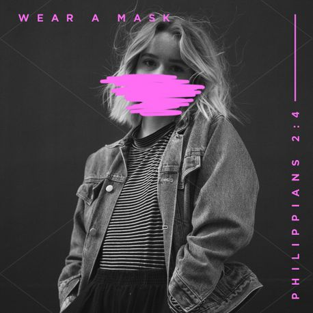 Wear A Mask | Philippians 2:4 (89314)