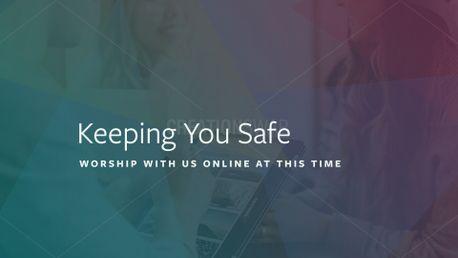 Keeping You Safe (89400)