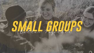 Small & Life Groups Women