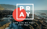 How Can We Pray for You? (89472)