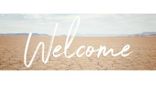 Desert : Welcome