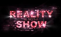 Reality is not a Show