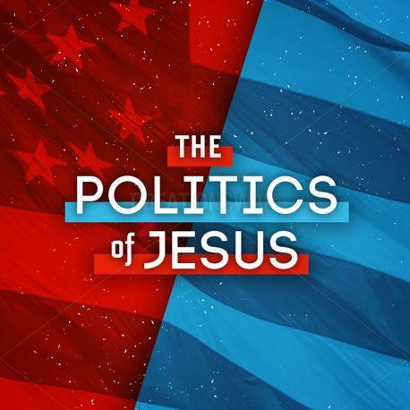 Politics Of Jesus Stills (90168)