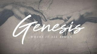 Genesis Sermon Series