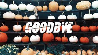 Pumpkin Patch Goodbye