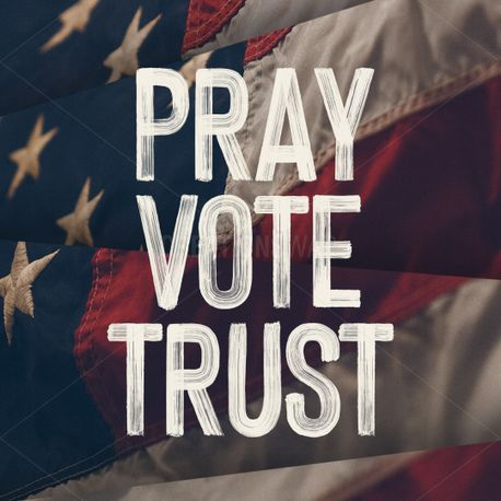 Pray Vote Trust Social Pack (91158)