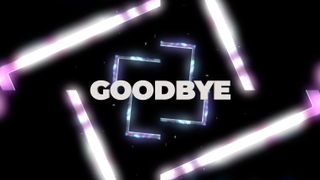 SQ Goodbye