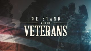 We Stand With Our Veterans