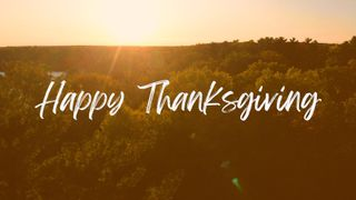 Psalm 100: Happy Thanksgiving