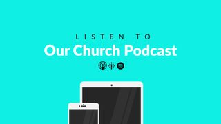 Our Church Podcast Motion