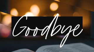 Fireside Read : Goodbye