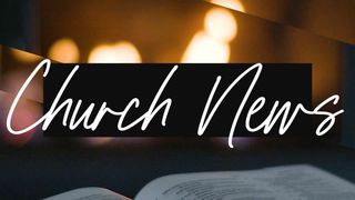 Fireside Read : Church News