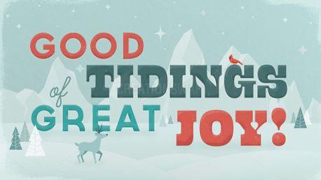 Good Tidings of Great Joy (92767)