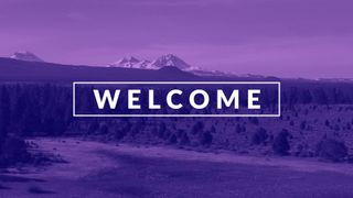 Purple Mountain Welcome
