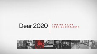 Dear 2020 - Year In Review