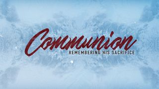 Winter Communion Motion Slide