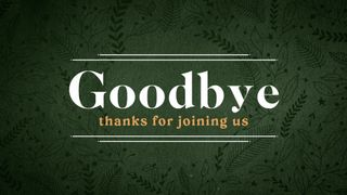 Forest Botanical : Goodbye