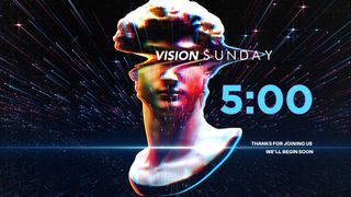 Vision Sunday Glitch Countdown