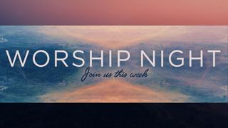 Worship Night Motion Slide