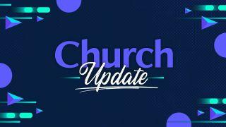 Church Update Stills